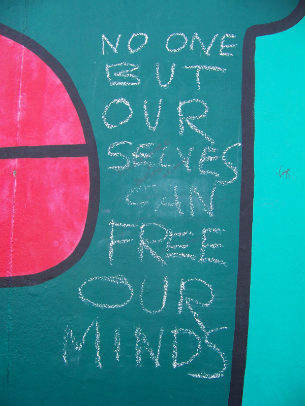 No One But Ourselves Can Free Our Minds
